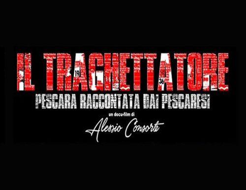 """""""Il Traghettatore"""" una storia raccontata dai pescaresi"""